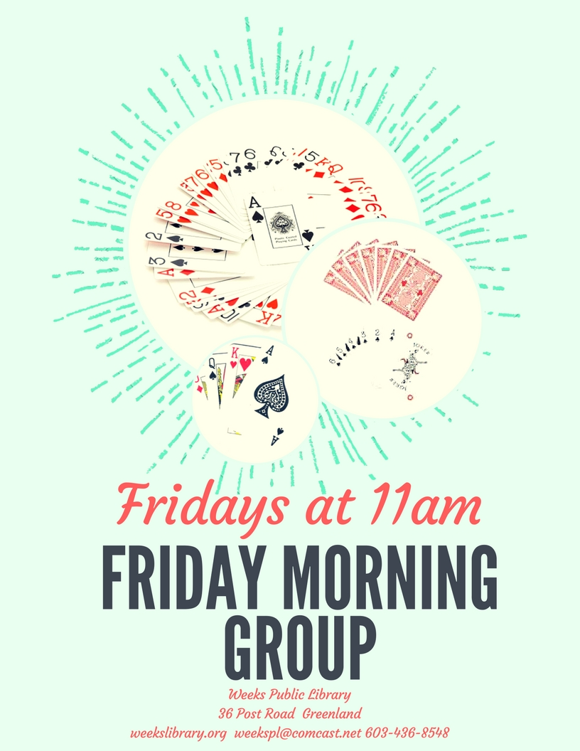 11:00am Friday Morning Group – Weeks Public Library